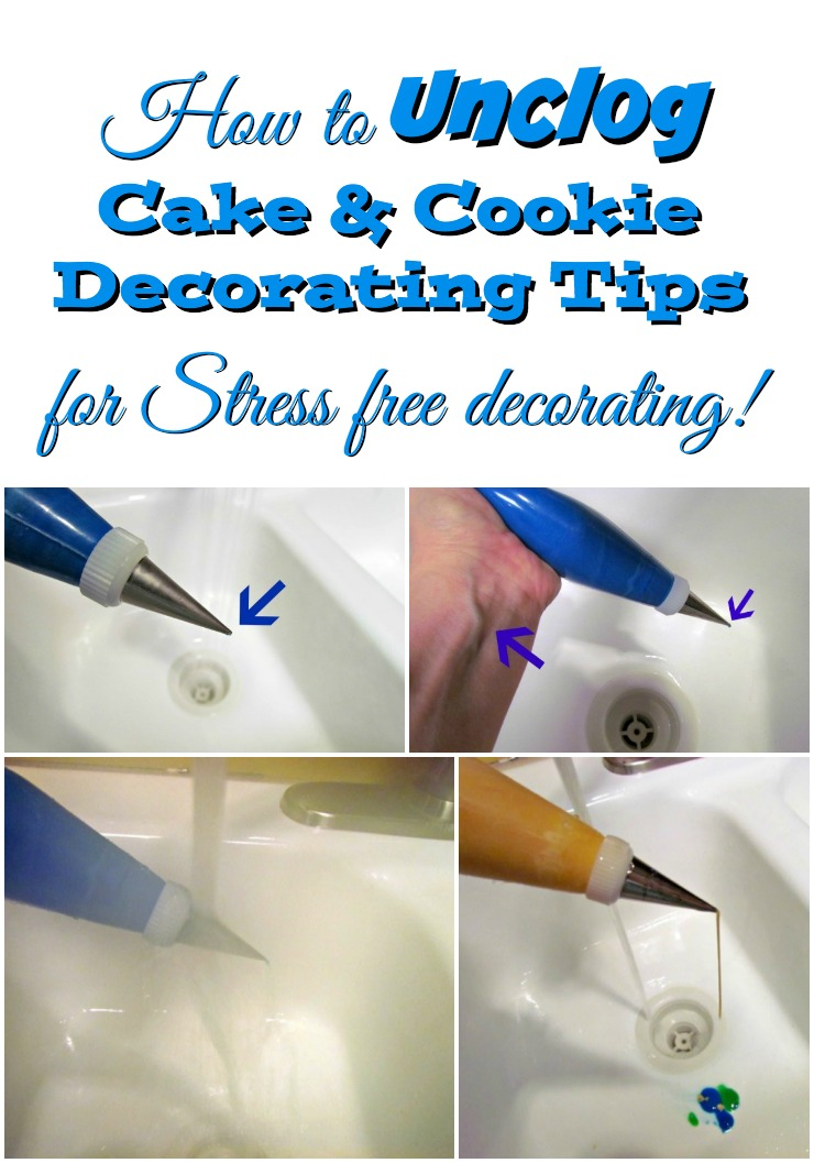 How to Unclog Cake and Cookie Decorating Tips for Stress free Decorating via www.thebearfootbaker.com