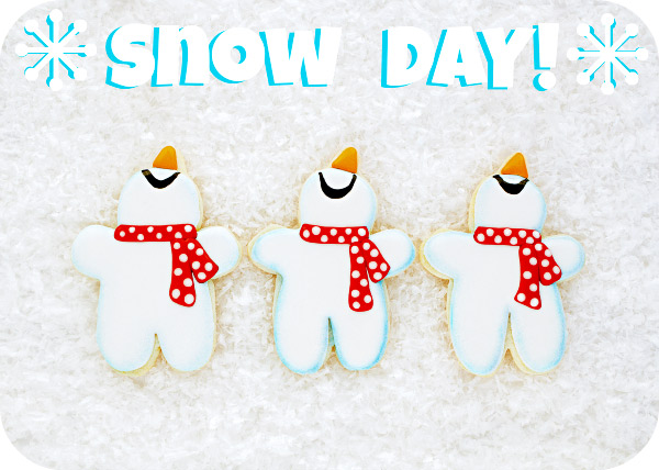 Snowmen Cookies and a Snow Day| The Bearfoot Baker