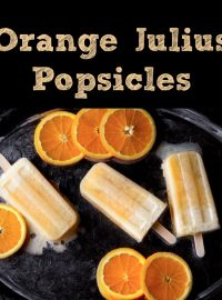 Orange-Julius-Popsicles-by-thebearfootbaker.com.jpg