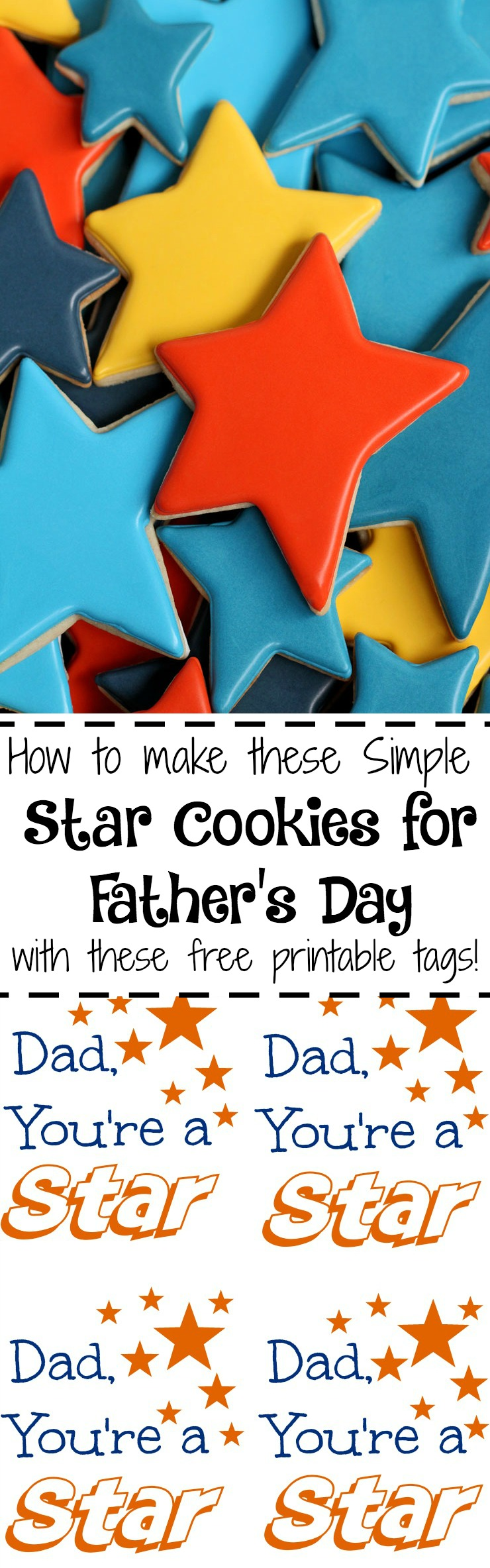 Dad You're a Star Cookies with Free Printable Tags www.thebearfootbaker.com