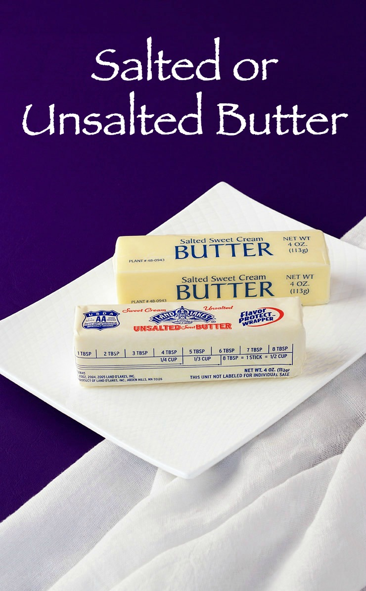 What Should I use Salted or Unsalted Butter | The Bearfoot Baker