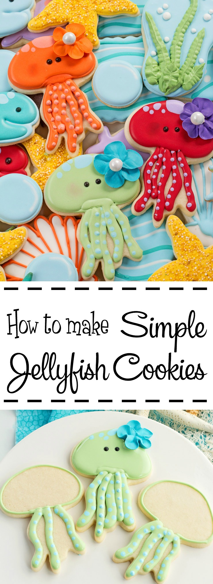 How to Make Simple Jellyfish Cookies with a Video | The Bearfoot Baker