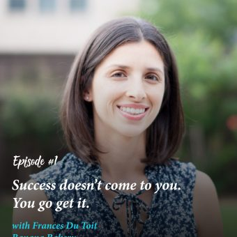 1-Success Doesn't Come to You. You Go Get It Frances Du Toit | The Bearfoot Baker