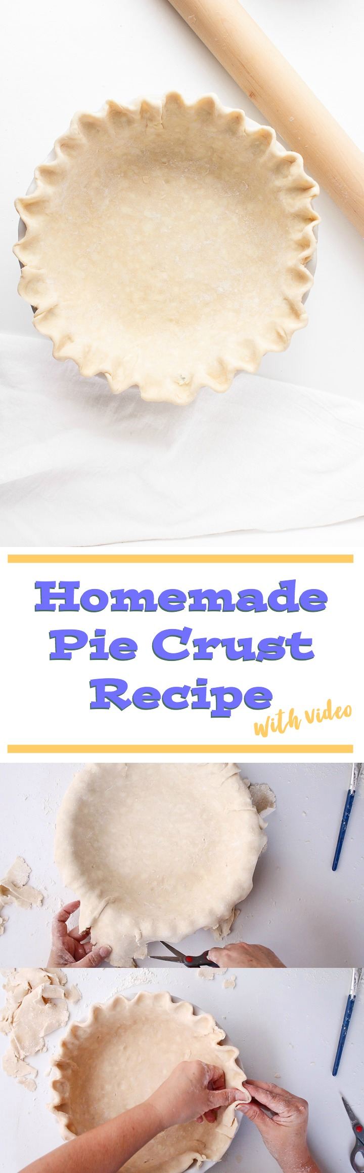 How to Make a Homemade Pie Crust with a Simple How to Video | The Bearfoot Baker