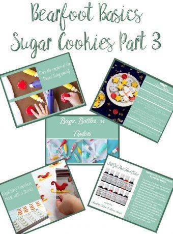 Sugar Cookies 101- Part 3 Royal Icing Tips | The Bearfoot Basics