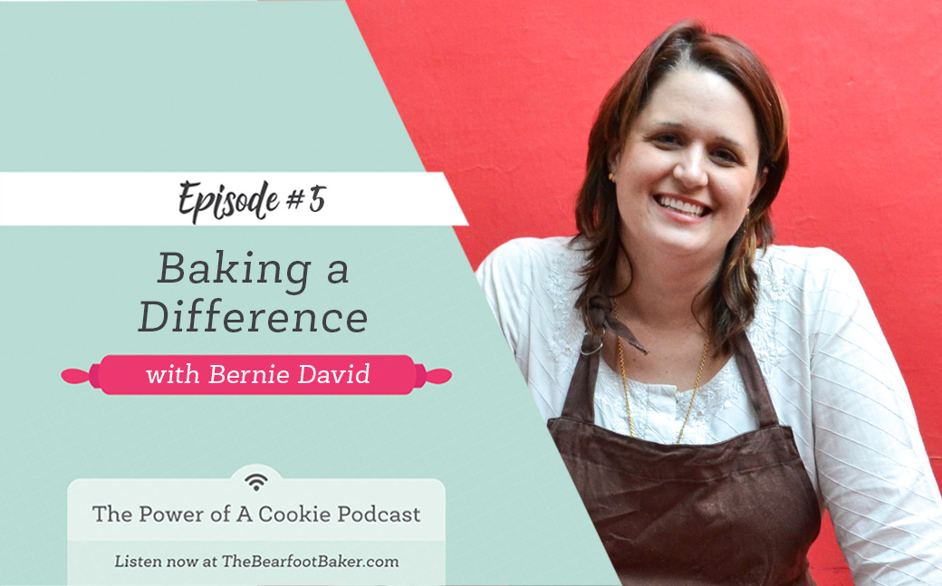 5 Bake a Difference with Bernie David from Helping Hands | The Bearfoot Baker