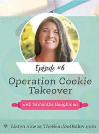 #6 Operation Cookie Takeover Samantha Baughman | The Bearfoot Baker