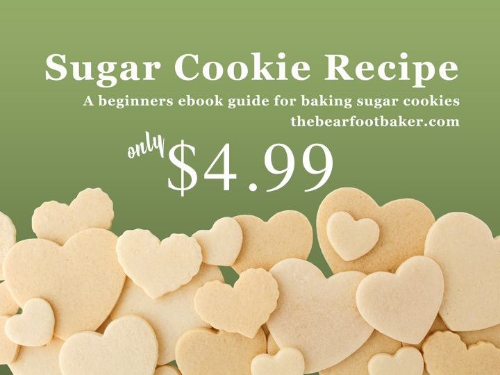 Sugar Cookie Recipe Ebook Only $4.99 | The Bearfoot Baker