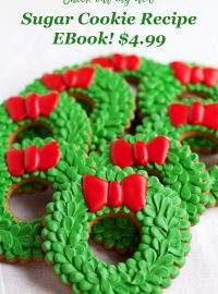 Sugar Cookie Recipe Ebook! Perfect Cookies Every Time | The Bearfoot Baker