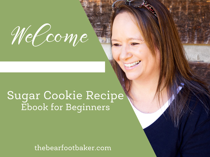 Welcome! Sugar Cookie Recipe Ebook | The Bearfoot Baker