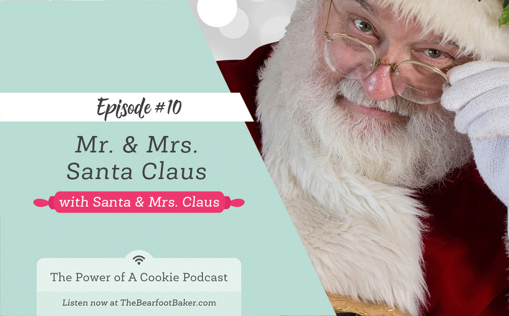 #10 Santa & Mrs. Claus | The Bearfoot Baker
