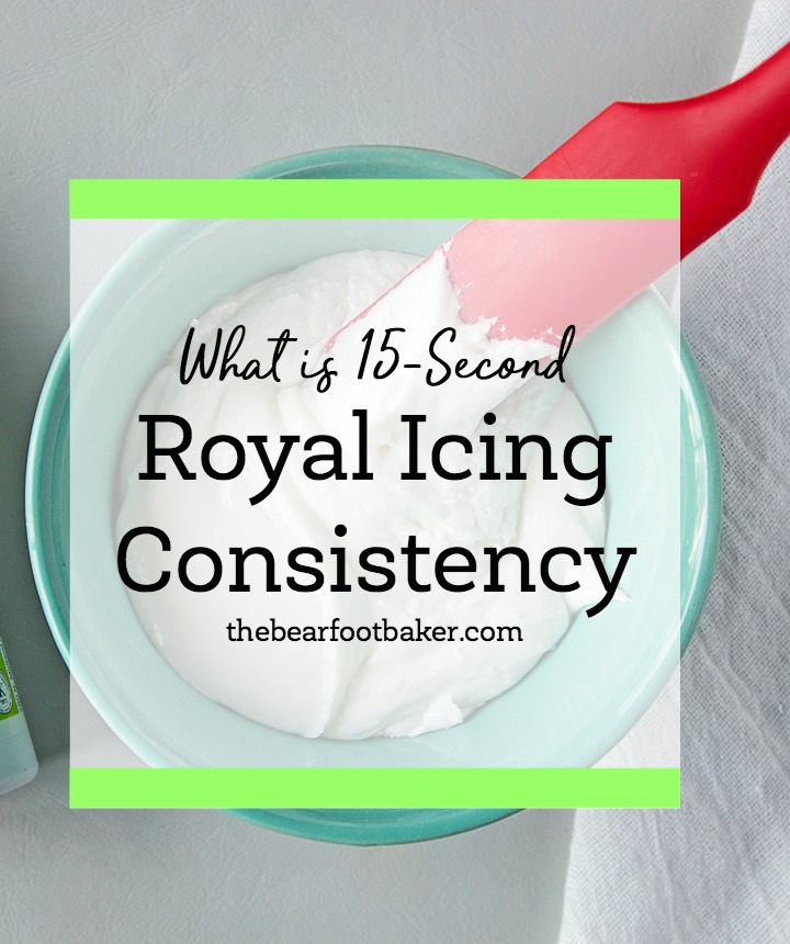 Royal Icing Consistency - What You Need to Know | The Bearfoot Baker
