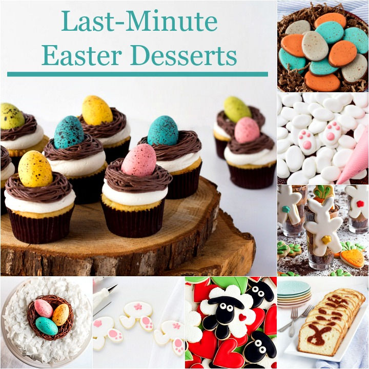 Last-Minute Easter Desserts Your Family will Love and You'll Love Making | The Bearfoot Baker