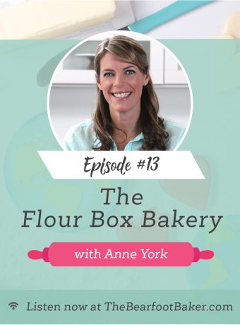 13 Anne York with The Flour Box Bakery on The Power of a Cookie Podcast | The Bearfoot Baker