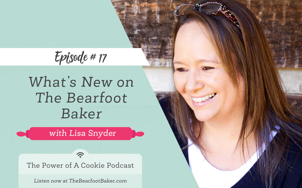 #17 What's New on The Bearfoot Baker
