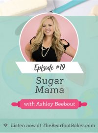 #19 Sugar Mama with Ashley Beebout