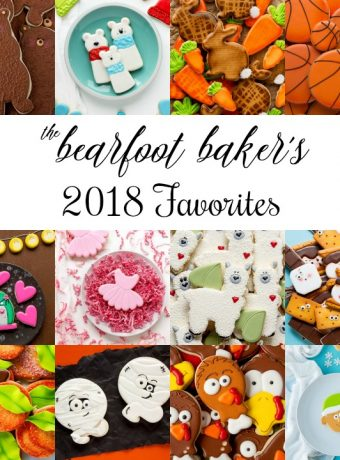 A Few of My 2018 Favorite Cookies | The Bearfoot Baker