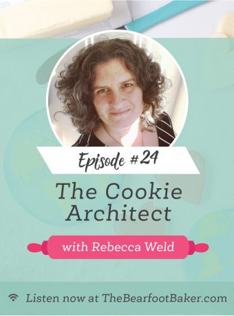 #24 The Cookie Architect | The Bearfoot Baker